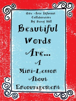 Beautiful Words Are..... A Mini-Lesson About Using Encouraging Words