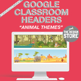 Google Classroom headers - Animals  (customizable - online