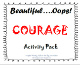 Beautiful....Oops! Courage Activity Pack