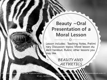 Beauty ~ Oral Presentation Based on a Moral Lesson