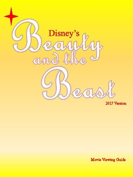 Beauty and the Beast (2017 Live Action Film) Viewing Guide and Activities