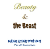 Beauty and the Beast  Bullying Worksheet