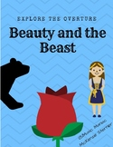 Beauty and the Beast (Exploring the Overture)