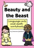 Beauty and the Beast - Language Arts and Math