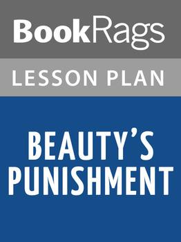 Beauty's Punishment Lesson Plans
