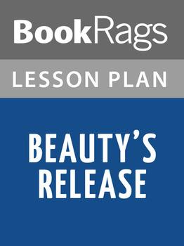 Beauty's Release Lesson Plans