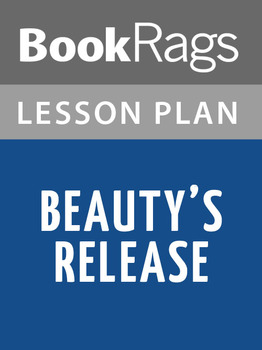 Beauty's Release Lesson Plans
