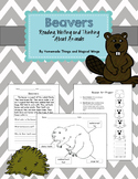 Beavers: Reading, Writing and Thinking About Animals