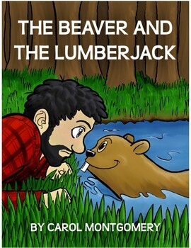 Readers Theater: The Beaver and the Lumberjack (Aesop Fable) & lesson plan ideas