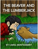 Readers Theater: The Beaver and the Lumberjack (Aesop Fabl
