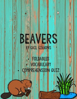 Beavers by Gail Gibbons Pack