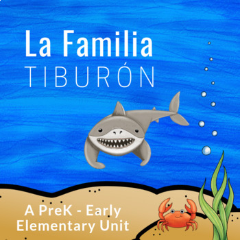 Bebé Tiburón: The Family, Sharks, and Ocean Life in Spanish for Kids