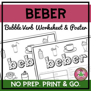 Beber Bubble Verb Worksheet and Poster