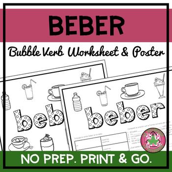 Beber Bubble Verb Worksheet and Poster