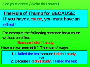 Sentence Fragments:  Because I said so!