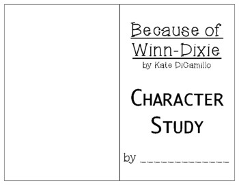 Because Of Winn-Dixie Character Study Booklet