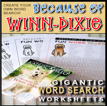 Because Of Winn-Dixie Word Search / Make Your Own Word Search / Novice & Advance