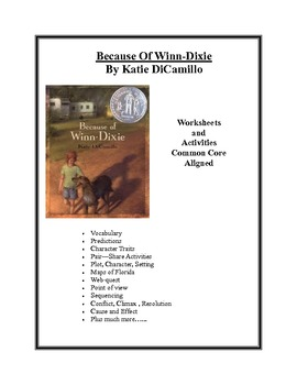Because Of Winn-Dixie Worksheets Common Core Aligned