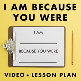 Because You Were video + lesson plan