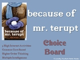 Because of Mr. Terupt Choice Board Tic Tac Toe Novel Activ