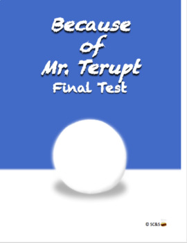 Because of Mr. Terupt Final Test