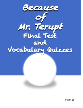 Because of Mr. Terupt Final Test with Vocabulary Quizzes