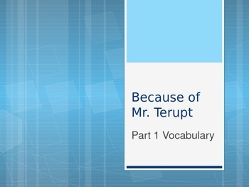 Because of Mr. Terupt Part 1 Vocabulary PowerPoint