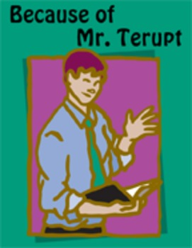 Because of Mr. Terupt Reading Center