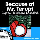 Because of Mr. Terupt Novel Study: vocabulary, comprehension, writing, skills