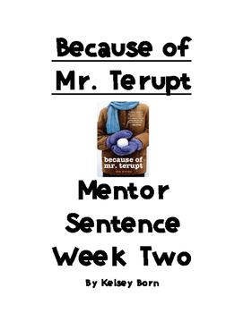 Because of Mr. Terupt Week Two Mentor Sentences