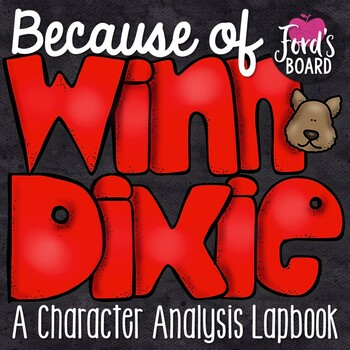 Because of Winn Dixie Lapbook and Interactive Notebook Activities