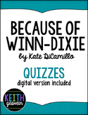 Because of Winn-Dixie:  13 Quizzes (Distance Learning)