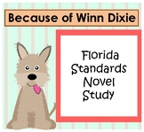 Because of Winn Dixie Florida Standards {Comprehensive Nov