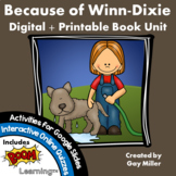 Because of Winn Dixie Novel Study: Digital + Printable Unit [Kate DiCamillo]