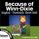 Because of Winn Dixie Novel Study: Digital + Printable Uni