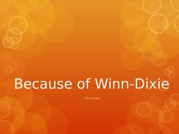Because of Winn-Dixie (1st Read) PowerPoint - 4th Grade Journeys