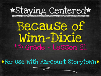 Because of Winn-Dixie  4th Grade Harcourt Storytown Lesson 21