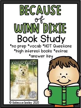 Because of Winn Dixie: A Comprehensive Book Study