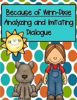 Because of Winn-Dixie Analyzing and Imitating Dialogue Using Mentor Sentences