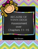 Because of Winn Dixie Assessment Chapters 11-15