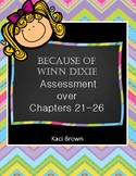 Because of Winn Dixie Assessment Chapters 21-26