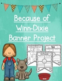 Because of Winn-Dixie Book Banner Project
