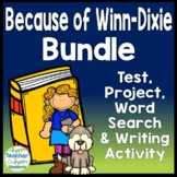 Because of Winn-Dixie Bundle: Test, Book Report Project, Word Search & Writing