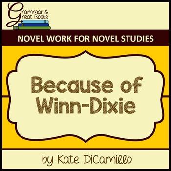 Because of Winn-Dixie: CCSS-Aligned Novel Work for 4th Grade