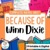 Because of Winn-Dixie Novel Unit [Google Classroom Compatible]