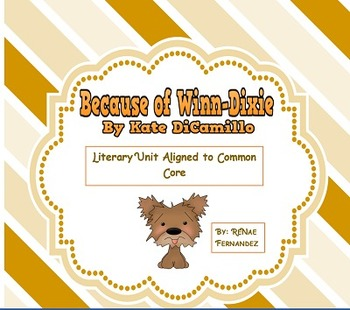 Because of Winn-Dixie CCSS Third Grade Unit -Overview