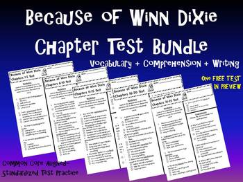 Because Of Winn Dixie Chapter Test Bundle Vocabulary Comp
