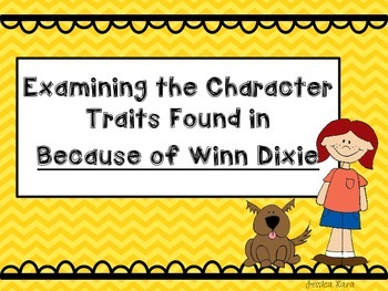 Because of Winn Dixie Character Traits