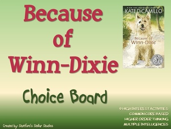 Because of Winn-Dixie Choice Board Novel Study Activities Book Project