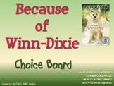 Because of Winn-Dixie Choice Board Novel Study Activities